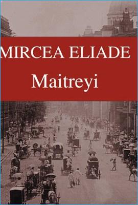 Maitreyi de Mircea Eliade