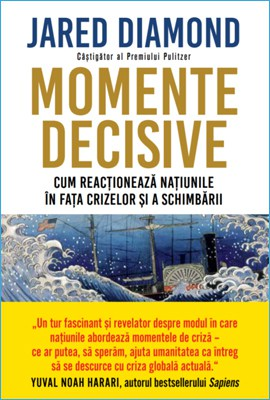 Momente Decisive de Jared Diamond