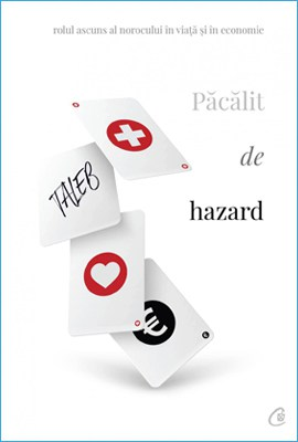 Păcălit de Hazard de Nassim Nicholas Taleb