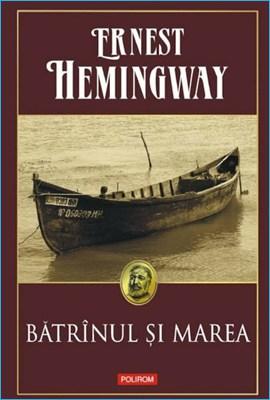 Bătrânul şi Marea de Ernest Hemingway