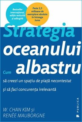 Strategia oceanului albastru de Renée Mauborgne și W. Chan Kim