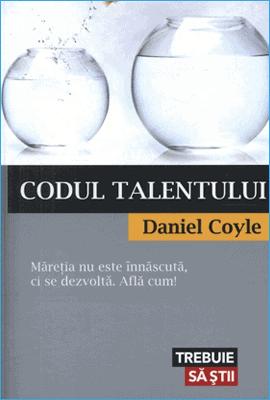 Codul Talentului de Daniel Coyle
