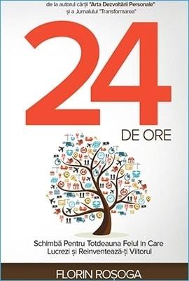 24 de Ore de Florin Roșoga