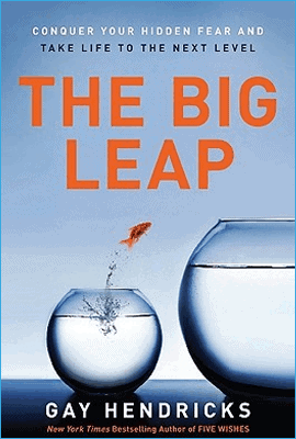 The Big Leap de Gay Hendricks