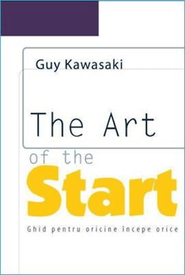 The art of the start, de Guy Kawasaki - Cărți pentru Antreprenori