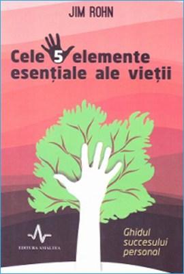 Cele 5 Elemente Esenţiale Ale Vieţii