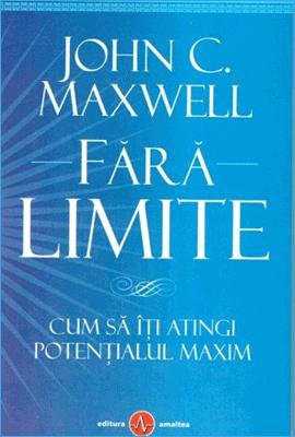 Fără Limite, de John Maxwell
