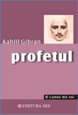 Profetul de Khalil Gibran