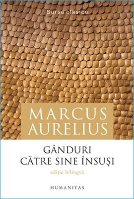 Gânduri Către Sine Însuși de Marcus Aurelius