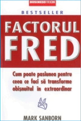 Factorul Fred de Mark Sanborn