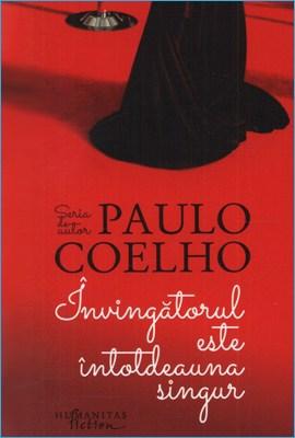 Învingătorul Este Întotdeauna Singur de Paulo Coelho