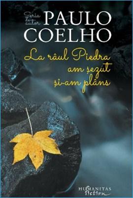 La Râul Piedra am Șezut şi-am Plâns de Paulo Coelho