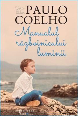 Manualul Războinicului Luminii de Paulo Coelho