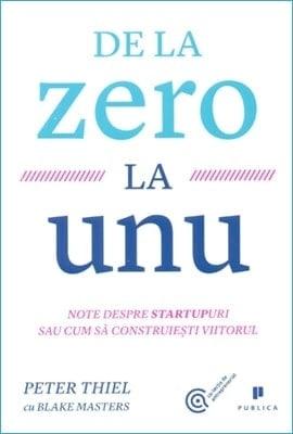 De la Zero la Unu de Peter Thiel