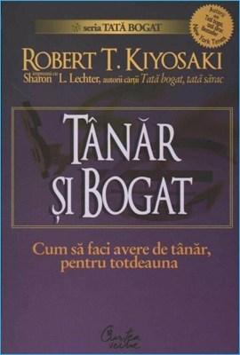 Tânăr și Bogat de Robert Kiyosaki