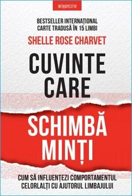 Cuvinte Care Schimbă Minți de Shelle Rose Charvet