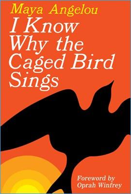 Știu De Ce Cântă Pasărea în Colivie de Maya Angelou