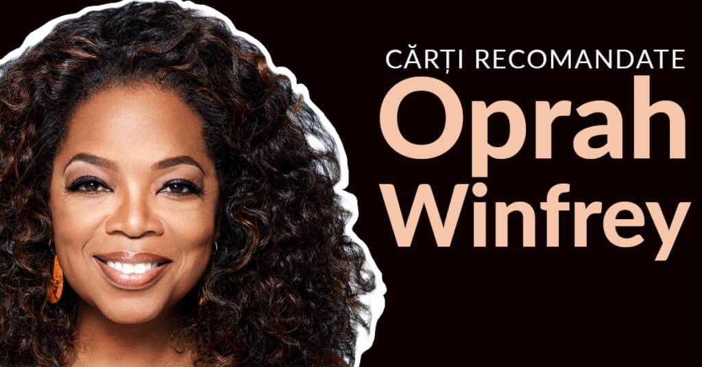 Cărți Recomandate de Oprah Winfrey