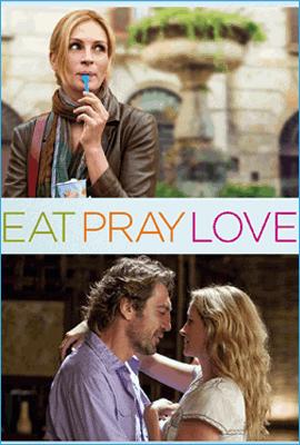 Eat Pray Love (Mănâncă, roagă-te, iubește)