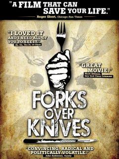 Forks over Knives (Furculițe în loc de cuțite)