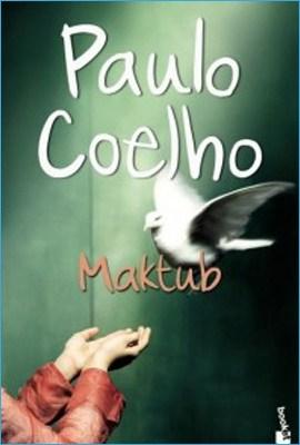Rezumat Carte: Maktub de Paulo Coelho