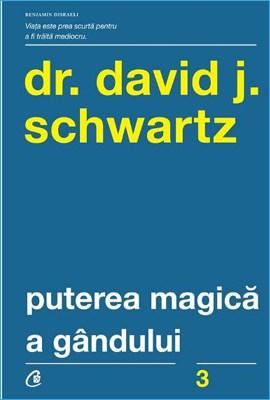 Puterea Magică a Gândului de David Schwartz